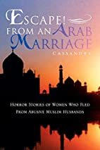 Escape! From An Arab Marriage: Horror…