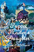 The Puppet Master's Daughter by Helen L.…