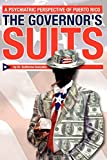 Gonzalez, Guillermo: The Governor's Suits: A Psychiatric Perspective of Puerto Rico