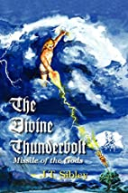 The Divine Thunderbolt: Missile of the Gods…