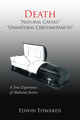 death-natural-causes-unnatural-circumstances-a-true-experience-of-alabama-justice