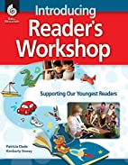 Introducing Readers Workshop: Supporting Our…