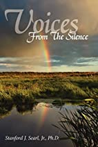 Voices From The Silence by Stanford Searl