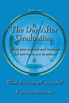 The Day After Graduation: What your parents…