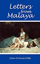 Letters from Malaya by Susan Single