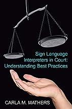 Sign Language Interpreters in Court:…