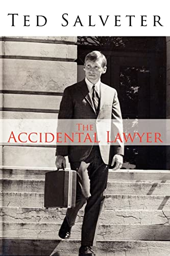the-accidental-lawyer-the-life-and-times-of-ted-salveter-iii