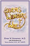 Koneman, Elmer W.: Worms, Wonders and Woes