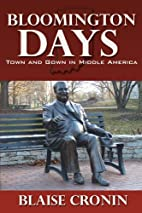 Bloomington Days: Town and Gown in Middle…