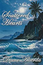 Scattered Hearts by Diane Alserda