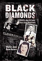 Black Diamonds: A Child's Joy & Loss: The…