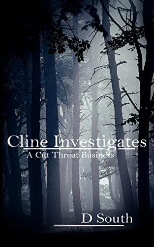 cline-investigates-a-cut-throat-business