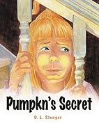Pumpk'ns Secret by Dana Stenger