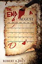 The End of August by Robert Frey