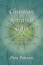 Christian Spiritual Gifts -: God's…