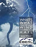 Wilson, Jason: What's What of Wind and Hail