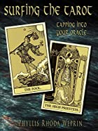 Surfing The Tarot: Tapping into your Oracle…