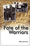 Johnson, Mike: Fate of the Warriors