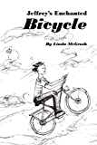 Linda McGrath: Jeffrey's Enchanted Bicycle