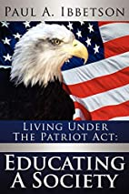 Living Under The Patriot Act: Educating A…