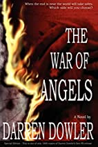 The War of Angels by Darren Dowler