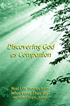 Discovering God As Companion by Mariellen…