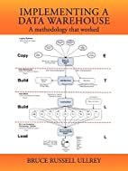 Implementing a Data Warehouse: A methodology…