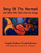 Song Of The Mermaid: and Other Folk Tales…
