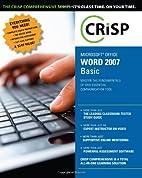 Microsoft Office Word 2007: Basic (Crisp…