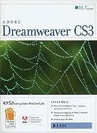 Dreamweaver CS3: Basic [With CDROM] (ILT…