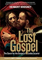The Lost Gospel: The Quest for the Gospel of…