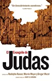 National Geographic Society (U.S.): El Evangelio De Judas/The Gospel of Judas: Del Codice Tchacos