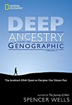Deep Ancestry: Inside The Genographic…