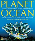 Planet Ocean: Voyage to the Heart of the…