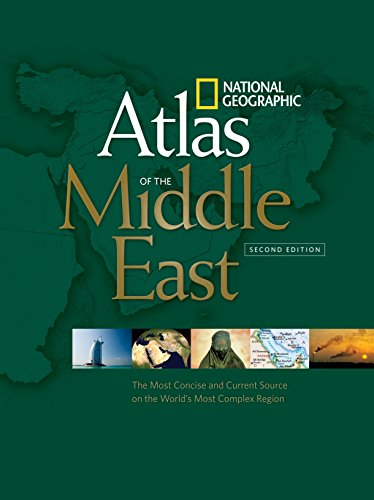 national-geographic-atlas-of-the-middle-east-second-edition-the-most-concise-and-current-source-on-the-worlds-most-complex-region