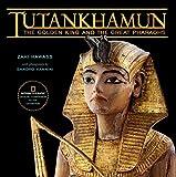 Hawass, Zahi: Tutankhamun: The Golden King and the Great Pharaohs