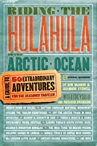 Riding the Hulahula to the Arctic Ocean: A…