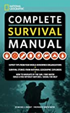 National Geographic Complete Survival Manual…