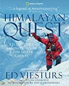 Himalayan Quest: Ed Viesturs Summits All…