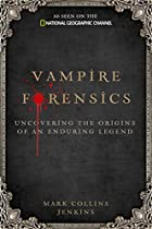 Vampire Forensics: Uncovering the Origins of…