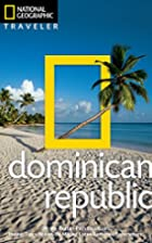 National Geographic Traveler: Dominican…