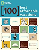 The 100 Best Affordable Vacations by Jane…