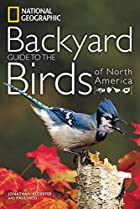 National Geographic Backyard Guide to the…