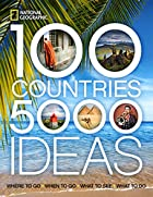 100 Countries, 5,000 Ideas: Where to Go,…