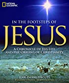 In the Footsteps of Jesus: A Chronicle of…