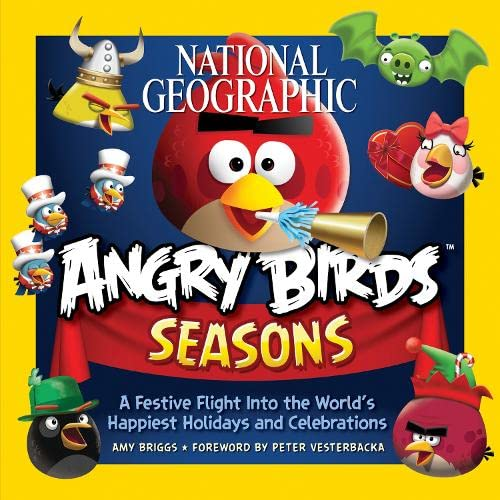 national-geographic-angry-birds-seasons-a-festive-flight-into-the-worlds-happiest-holidays-and-celebrations