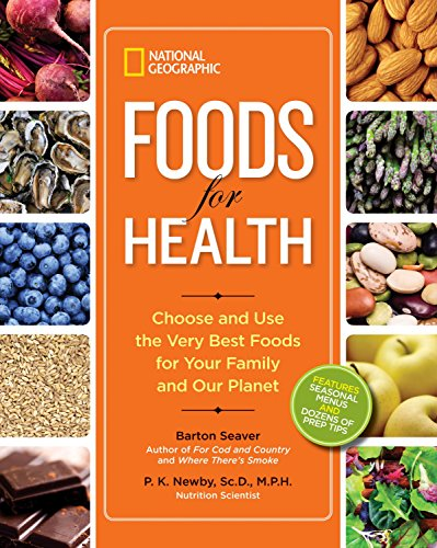 national-geographic-foods-for-health-choose-and-use-the-very-best-foods-for-your-family-and-our-planet