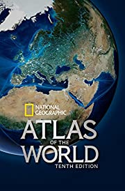 National Geographic Atlas of the World,…