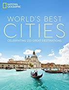 The World's Best Cities: Celebrating 220…