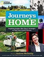 Journeys Home: Inspiring Stories, Plus Tips…